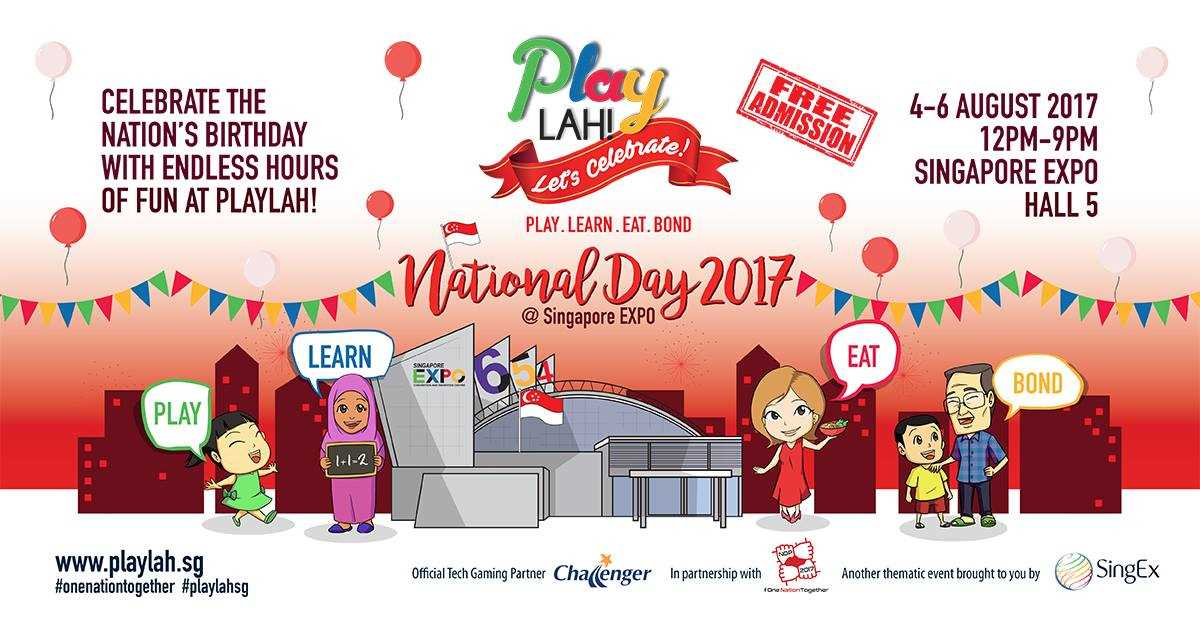 PlayLAH! Let's Celebrate! National Day 2017