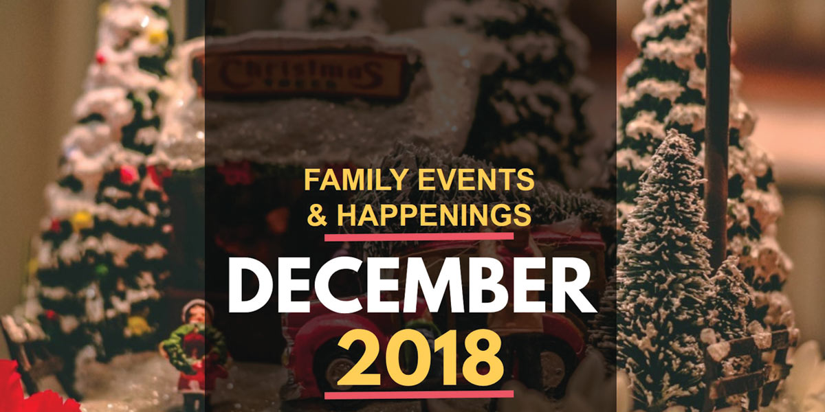 Family Activities in December 2018
