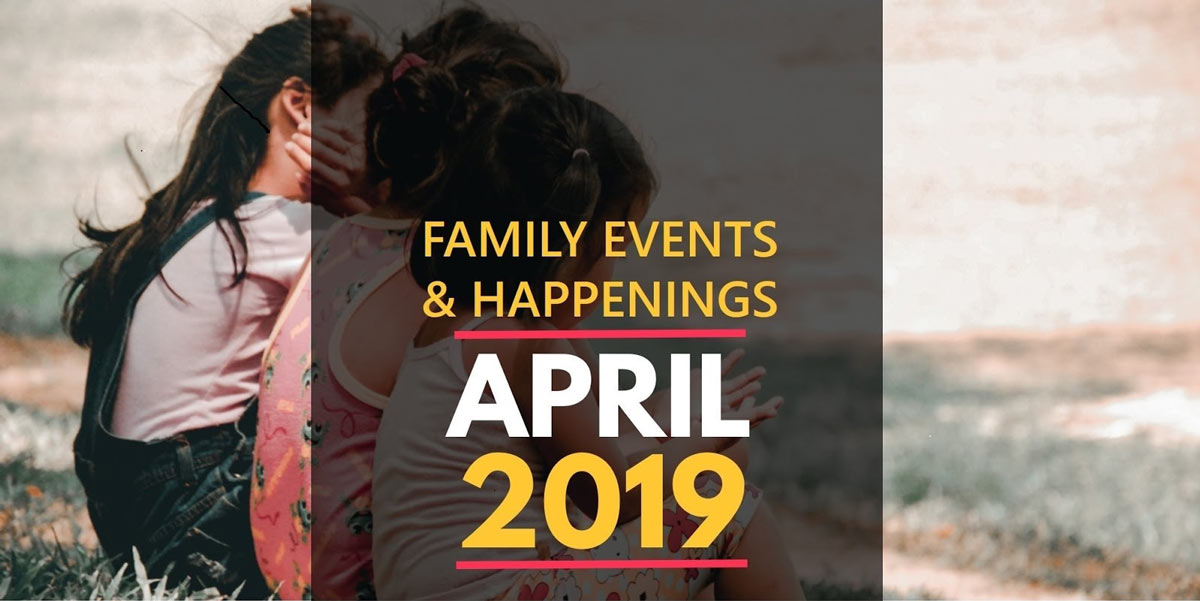 Family Activities in April 2019