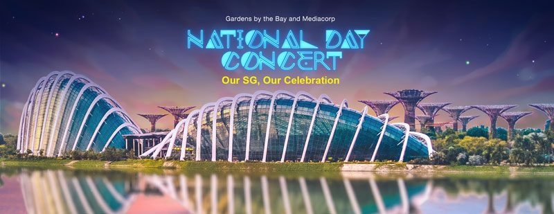 Gardens by the Bay and Mediacorp: National Day Concert