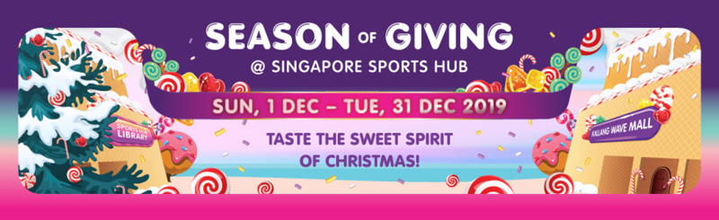 Season of Giving @ Singapore Sports Hub