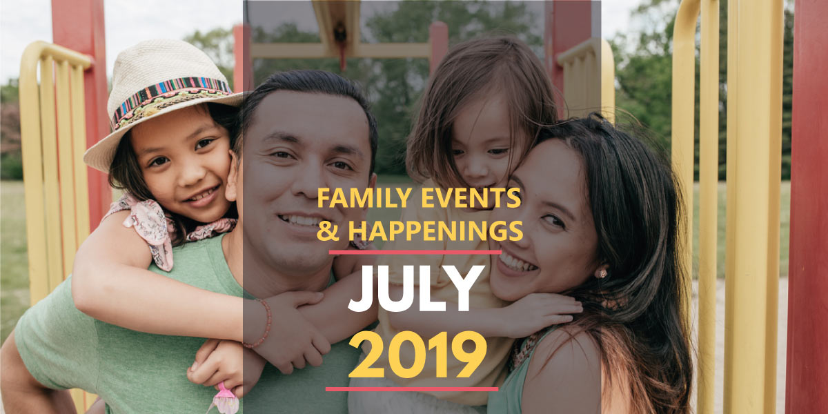 Family Activities in July 2019