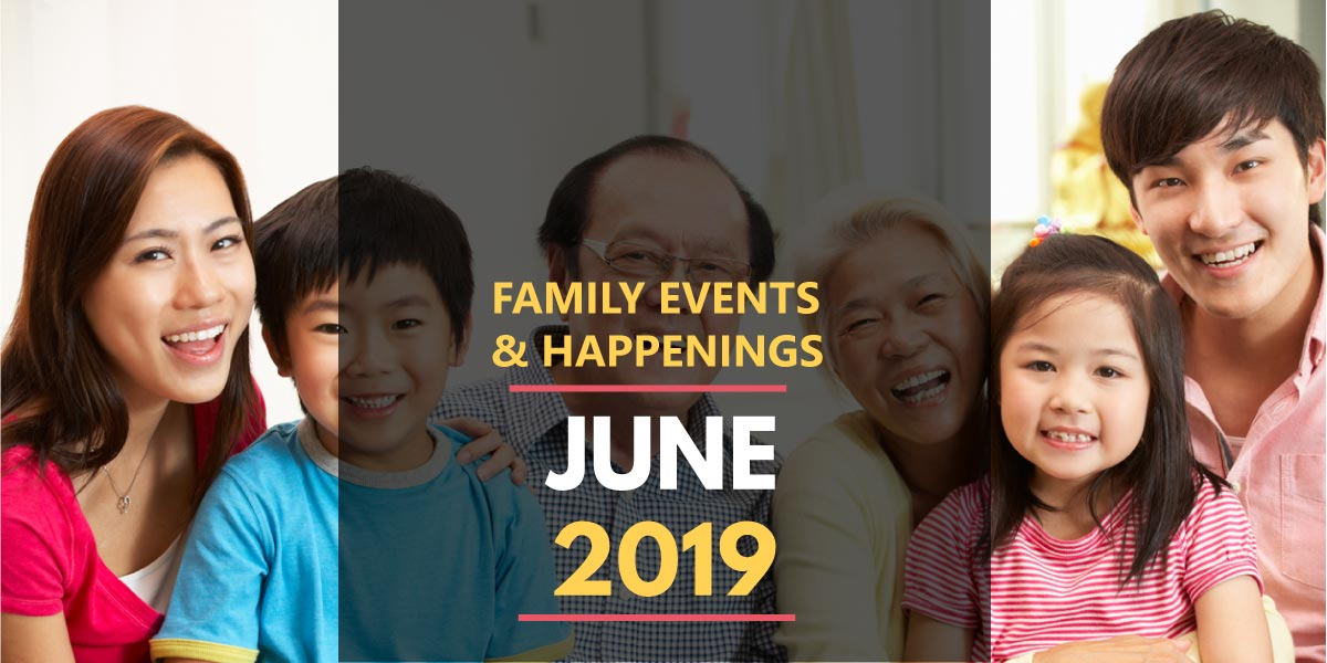 Family Activities in June 2019