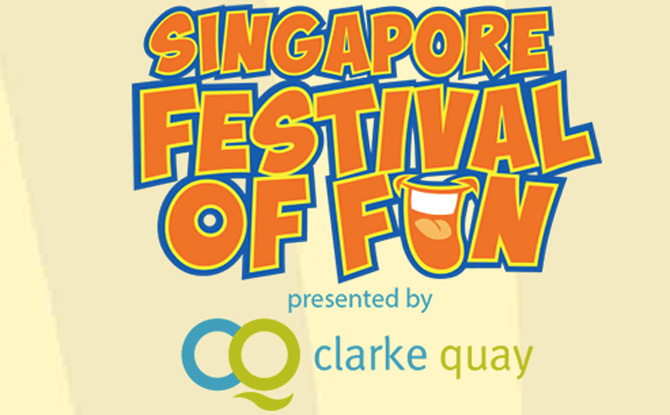 Singapore Festival of Fun Presented by Clarke Quay