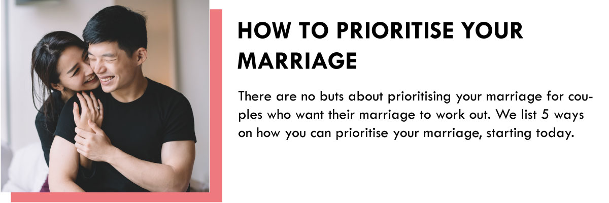 How to prioritise your marriage